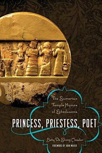 Princess, Priestess, Poet (paperback, 2010, University of Texas Press)