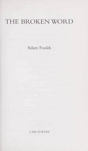The Broken Word (2008, Random House Publishing Group)