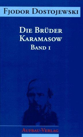 Sämtliche Romane und Erzählungen, 13 Bde., Die Brüder Karamasow, in 2 Bdn. (Hardcover, 1994, Aufbau-Verlag)