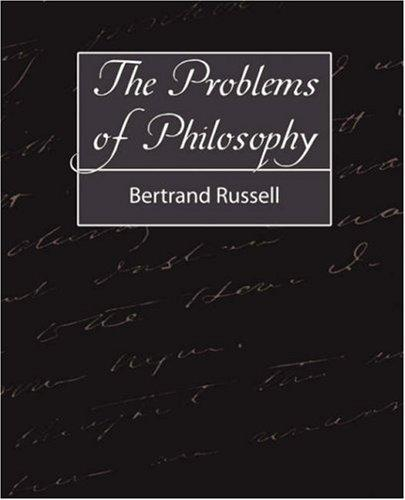 The Problems of Philosophy (2007, Book Jungle)