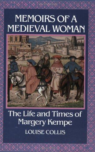 Memoirs of a Medieval Woman (paperback ; ill., Harper Perennial, Harper & Row)