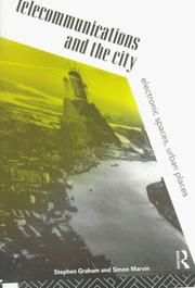 Telecommunications and the city (1996, Routledge)