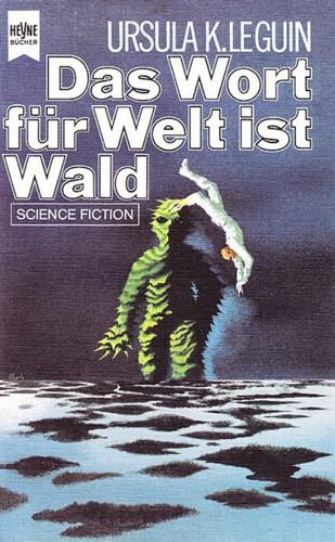 Das Wort für Welt ist Wald (German language, Heyne)