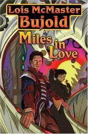 Miles in Love (2008, Baen)