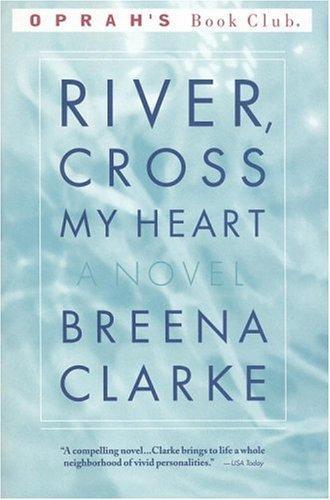 River, Cross My Heart (Paperback, 1999, Back Bay Books)