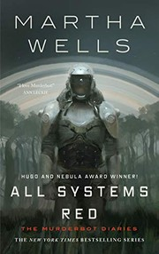All Systems Red (2017, Tor.com)