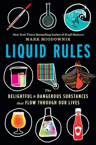 Liquid Rules (2019, Houghton Mifflin Harcourt Publishing Company)