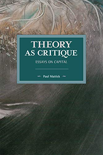 Theory As Critique (2019, Haymarket Books)