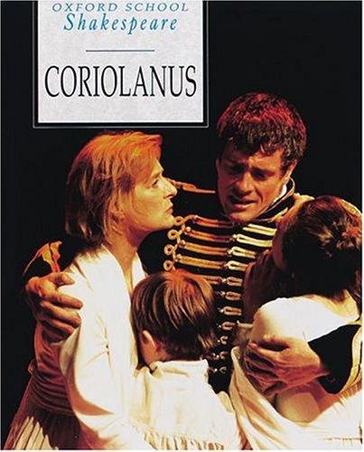 Coriolanus (1999, Oxford University Press, USA)