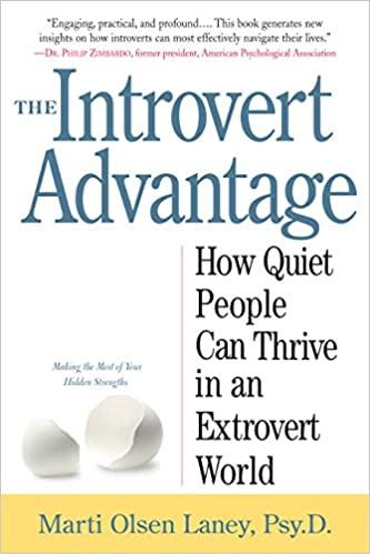 The Introvert Advantage (2002, Workman Publishing Company)