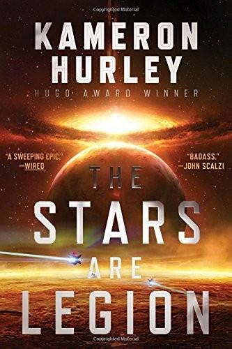 The Stars Are Legion (2017, Gallery / Saga Press)