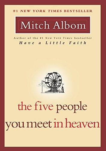 The Five People You Meet in Heaven (paperback, 2003, Da Capo Lifelong Books)