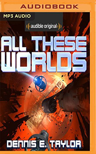 All These Worlds (2017, Audible Studios on Brilliance, Audible Studios on Brilliance Audio)