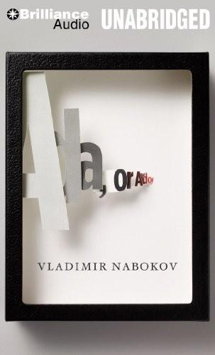 Ada, or Ardor (2011, Brilliance Audio)