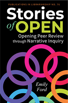 Stories of Open (EBook, 2021, Association of College and Research Libraries)