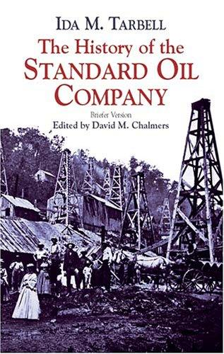 The History of the Standard Oil Company (Paperback, 2003, Dover Publications)