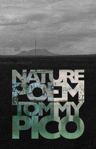 Nature poem (2017, Tin House Books)