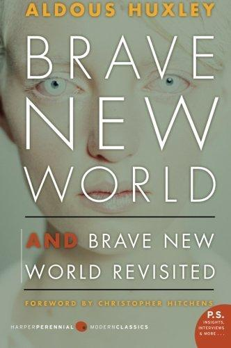 Brave New World and Brave New World Revisited (2005)