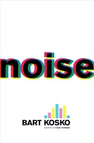 Noise (Hardcover, 2006, Viking Adult)