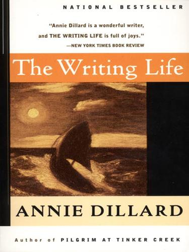 The Writing Life (2007, HarperCollins)