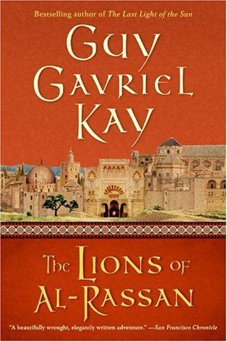 The Lions of al-Rassan (2005, Eos)