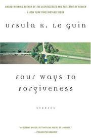 Four ways to forgiveness (2004, Perennial)