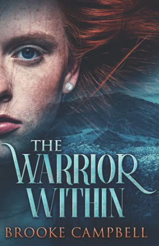 The Warrior Within (Paperback, 2021, Next Chapter)