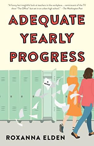 Adequate Yearly Progress (Paperback, 2020, Atria Books)