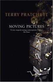 Moving Pictures (Discworld) (Paperback, 2005, Corgi)
