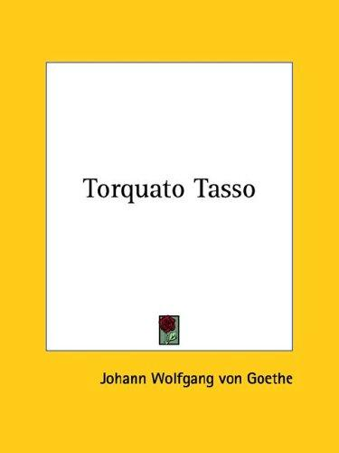 Torquato Tasso (2005, Kessinger Publishing)