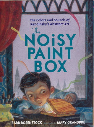 The Noisy Paint Box (Hardcover, 2014, Alfred A. Knopf)