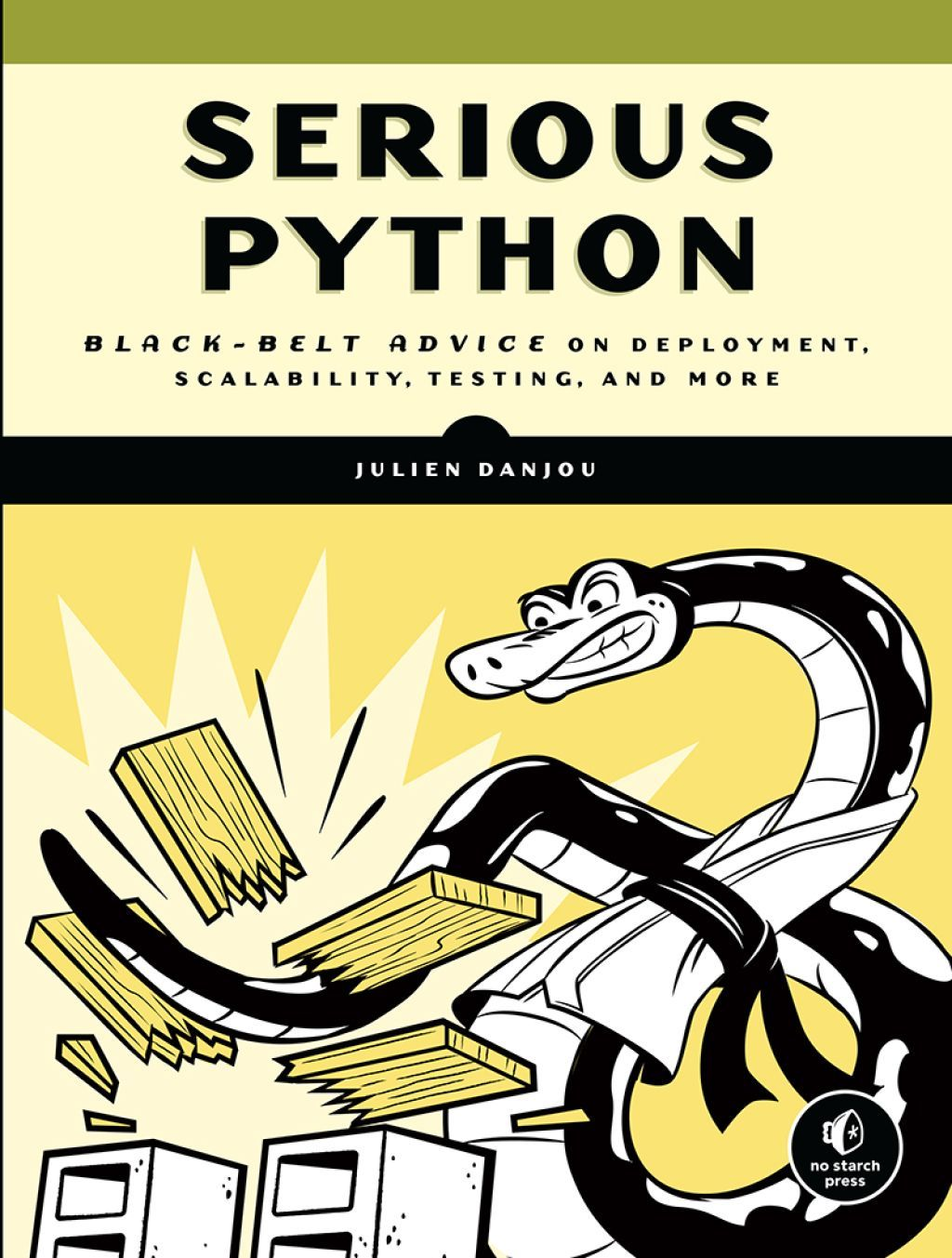 Serious Python: Black-Belt Advice on Deployment, Scalability, Testing, and More (2018, No Starch Press)