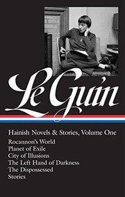 Ursula K. Le Guin: Hainish Novels and Stories Vol. 1 (LOA #296): Rocannon's World / Planet of Exile / City of Illusions / The Left Hand of  Darkness / ... of America Ursula K. Le Guin Edition) (2017, Library of America)