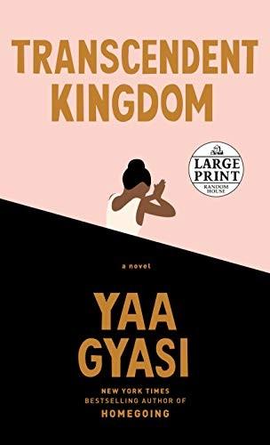 Transcendent Kingdom (2020, Random House Large Print Publishing, Random House Large Print)
