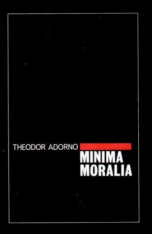 Minima Moralia (Paperback, 1984, Verso)