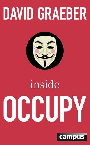 Inside Occupy (Paperback, German language, 2012, Campus-Verlag)