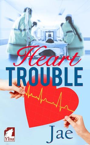 Heart Trouble (2016, Ylva Publishing)