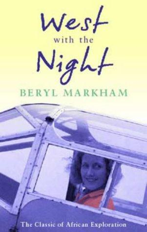 West With the Night (1984, Virago Press)