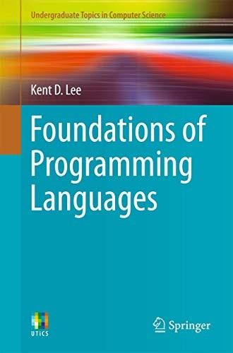 Foundations of Programming Languages (paperback, 2015, Springer, Springer International Publishing AG)