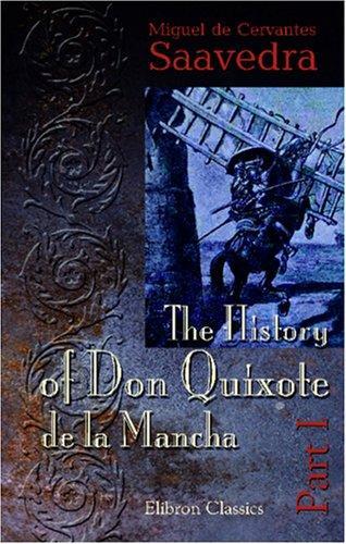 The History of Don Quixote de la Mancha (2000, Adamant Media Corporation)