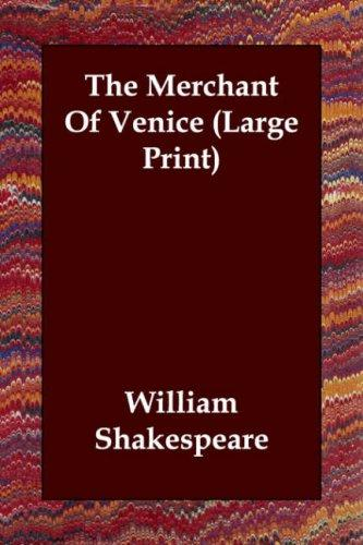 The Merchant Of Venice (Large Print) (Paperback, 2006, Echo Library)