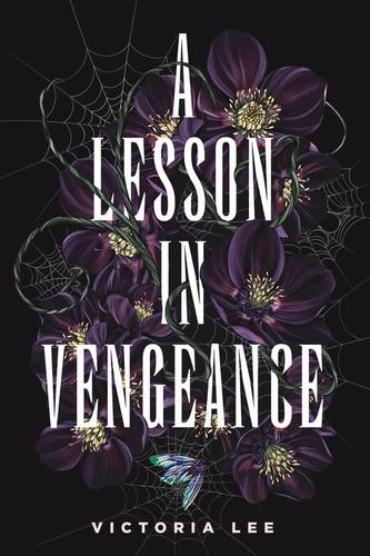 A Lesson in Vengeance (2021, Delacorte Press)