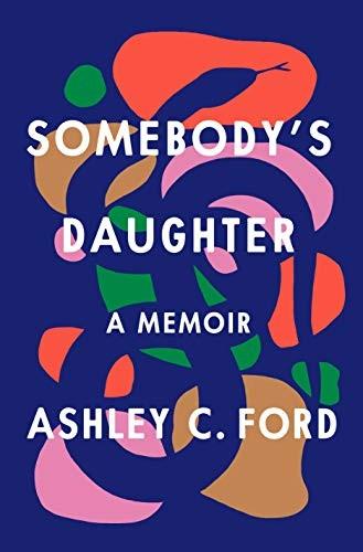 Somebody's Daughter (hardcover, 2021, Flatiron Books: An Oprah Book)