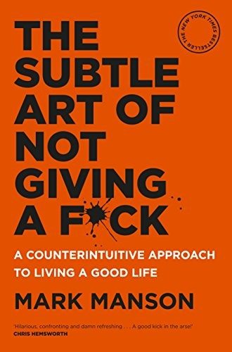 The Subtle Art of Not Giving a F*ck (paperback, 2018, Macmillan)