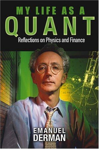 My Life as a Quant (2004, Wiley)