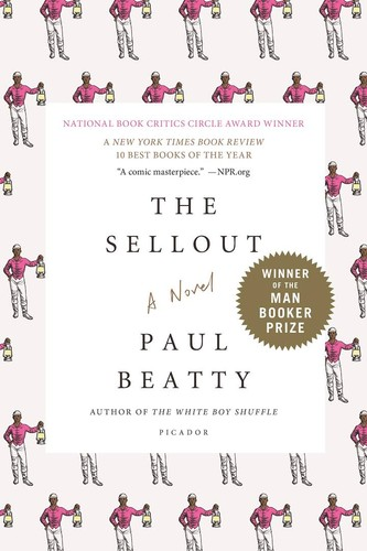 The Sellout (2015, Farrar, Straus and Giroux)