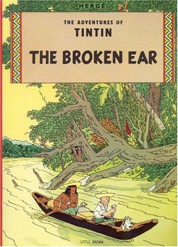 The Broken Ear (The Adventures of Tintin) (Paperback, 1978, Little, Brown Young Readers)