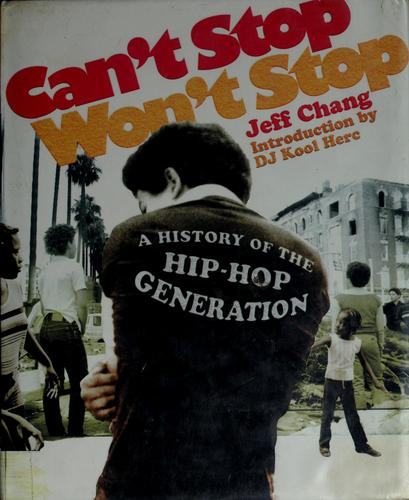 Can't Stop Won't Stop (2005, St. Martin's Press)