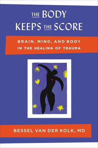 The Body Keeps the Score (2014)