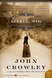 Little, Big (P.S.) (2006, Harper Perennial Modern Classics)